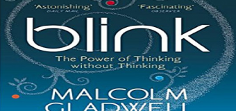 Blink: The Power of Thinking Without Thinking – Trong chớp mắt
